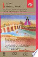 El pais transnacional / The Transnational Country