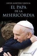 El Papa de la Misericordia