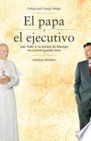 El papa y el ejecutivo