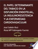 El papel determinante del tabaco en la disfunción endotelial, la insulinresistencia y la enfermedad cardiovascular