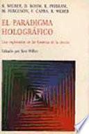El Paradigma holografico: una exploracion en las fronteras de la ciencia