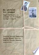 El paraíso del diablo: Roger Casement y el informe del Putumayo, un siglo después
