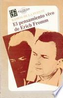 El pensamiento vivo de Erich Fromm