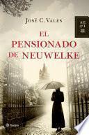 El Pensionado de Neuwelke