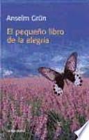 El pequeño libro de la alegría