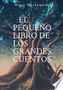 El pequeño libro de los grandes cuentos
