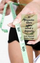 El pequeño libro sobre Salud y deporte