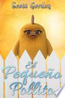 El Pequeño Pollito: Special Bilingual Edition