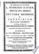 El peregrino atlante S.Francisco Xavier, apóstol del oriente...