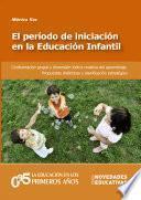 El período de iniciación en la Educación Infantil