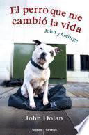 El perro que me cambió la vida