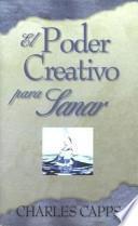 El Poder Creative Para Sanar