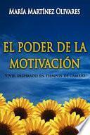 EL PODER DE LA MOTIVACION