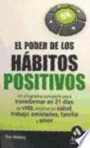 EL PODER DE LOS HABITOS POSITIVOS
