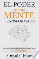El Poder de una Mente Transformada