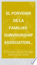 El Porvenir de la Familias. Survivorship Association for Capitalists, Clerks, Heads of Families, etc. [A prospectus.]