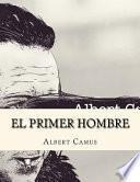 El Primer Hombre (Spanish Edition)