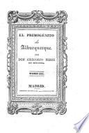 El Primogenito de Alburquerque. Tomo III