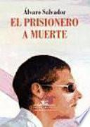 El prisionero a muerte