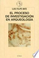 El proceso de investigación en arqueología