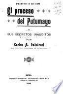 El proceso del Putumayo y sus secretos inauditos
