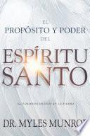 El propósito y el poder del Espíritu Santo