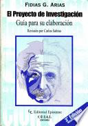 El Proyecto de Investigación. Guía para su elaboración 3ª Edición