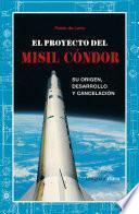 El proyecto del misil Cóndor