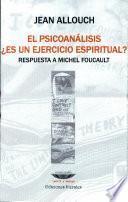 El psicoanálisis ¿es un ejercicio espiritual?
