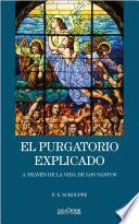 El purgatorio explicado a través de la vida de los santos