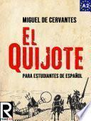 El Quijote para estudiantes de español. Libro de lectura. Nivel A2. Principiantes