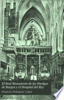 El Real Monasterio de las Huelgas de Burgos y el Hospital del Rey