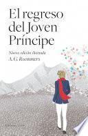 El regreso del Joven Príncipe (nueva edición ilustrada)
