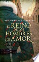 El reino de los hombres sin amor (Isidoro Montemayor 3)