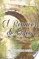 El Renacer de Orfeo