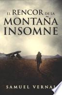 El rencor de la montaña insomne (La trilogía insomne 1)