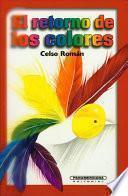 El Retorno De Los Colores
