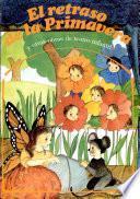 El retraso de la primavera y otras obras de teatro infantil
