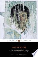 El retrato de Dorian Gray (Los mejores clásicos)