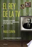 El rey de la TV. Goar Mestre y la pelea entre gobiernos y medios latinomericanos