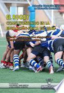El Rugby como contenido en el educación física escolar