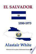 El Salvador 1550-1973