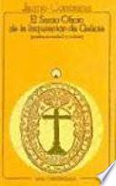 El Santo Oficio de la Inquisición de Galicia
