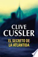 El secreto de la Atlántida (Dirk Pitt 15)