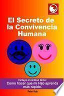 El Secreto de la Convivencia Humana