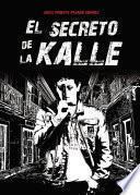 El secreto de la Kalle