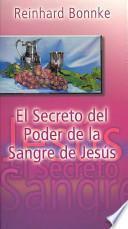 El Secreto del Poder de la Sangre de Jesus