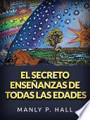 El secreto enseñanzas de todas las edades (Traducido)