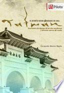 El secreto mejor guardado de Asia: TAIWAN
