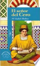 El Senor Del Cero: The Zero Man